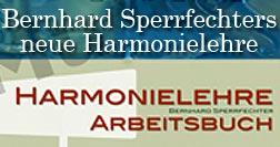 Bernhard Sperrfechters neue Harmonielehre / Arbeitsbuch